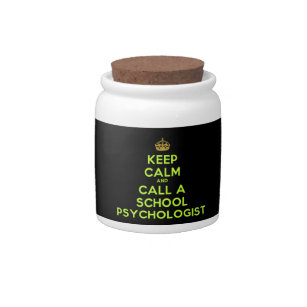 Keep Calm & Call a School Psychologist Candy Jar