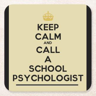 Keep Calm Call a School Psychologist Coasters