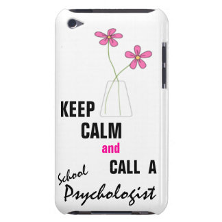 KEEP CALM & CALL A School Psychologist iPod Touch Barely There iPod Cases