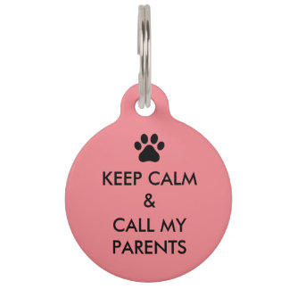 Keep Calm & Call My Parents Large Dog Tag