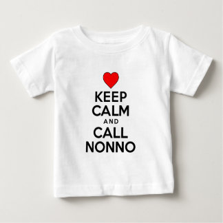 Keep Calm Call Nonno Baby T-Shirt