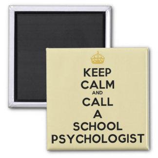 Keep Calm & Call Psychologist Magnet