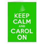 KEEP CALM & Carol On Green Greeting Cards