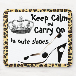 Keep Calm Carrry On in Cute Shoes Mouse Pad