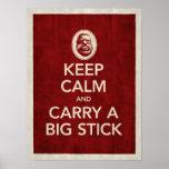 Keep Calm & Carry a Big Stick Poster