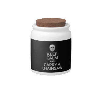 Keep Calm & Carry a Chainsaw candy jar