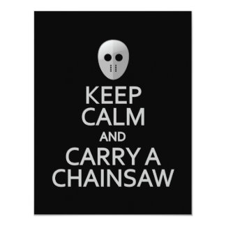 Keep Calm & Carry a Chainsaw invite, customize Card