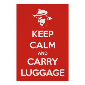 Keep Calm & Carry Luggage Poster