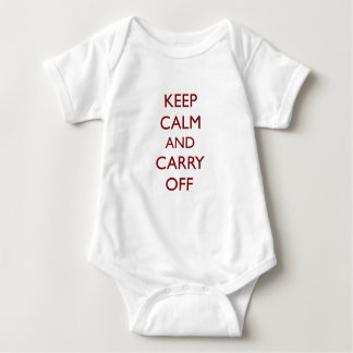Keep Calm & Carry Off ~ Looter's motto Shirt