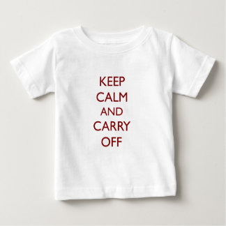 Keep Calm & Carry Off ~ Looter's motto Tee Shirt