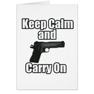 Keep Calm Carry On Card