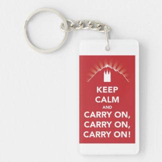 Keep calm & carry on, carry on, carry on! keychain