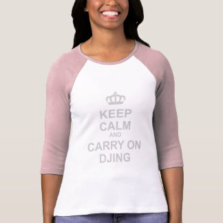 Keep Calm & Carry On DJing - DJ Disc Jockey Music T Shirts
