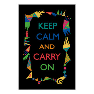 Keep Calm Carry On - geo black Poster