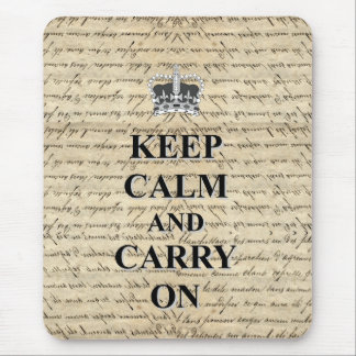 Keep Calm & Carry On Mouse Pad
