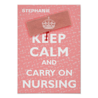 Keep Calm Carry On Nursing Posters
