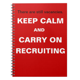 Keep Calm Carry On Recruiting Funny Hiring Slogan Notebook