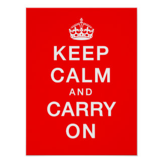 """Keep Calm & Carry On"" (red background) Poster"