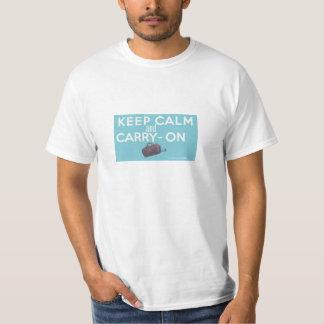 Keep Calm & Carry-On! T-Shirt