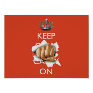 Keep Calm Carry On with Fist! Poster