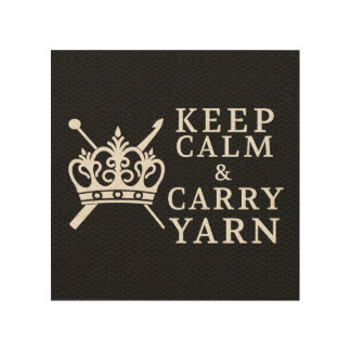 Keep Calm Carry Yarn • Craft Room {Dark} Wood Wall Decor