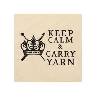 Keep Calm Carry Yarn • Craft Room Wood Wall Art