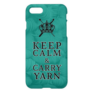 Keep Calm Carry Yarn Crafts • Knit Crochet iPhone 8/7 Case