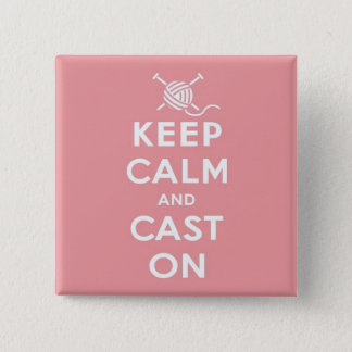 Keep Calm & Cast On Pin Badge