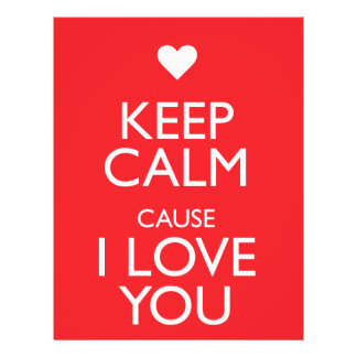 KEEP CALM CAUSE I LOVE YOU FLYER