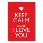 KEEP CALM CAUSE I LOVE YOU STATIONERY NOTE CARD