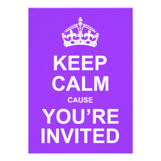 Keep Calm Cause You re Invited Quinceañera Custom Announcements