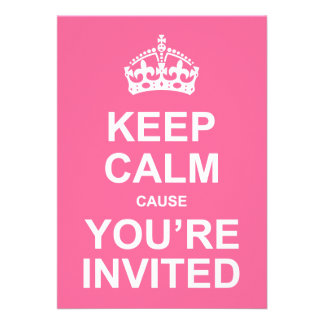 Keep Calm Cause You re Invited Sweet 16 Personalized Announcement