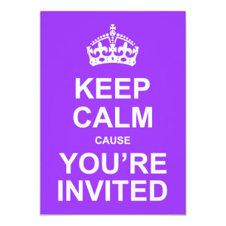 Keep Calm Cause You're Invited Quinceañera Card