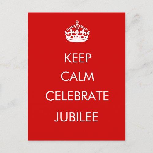 Keep Calm Celebrate Jubilee postcard postcards