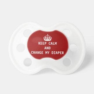 Keep calm & change my diaper pacifier