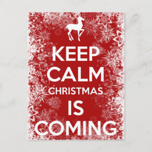 Keep Calm Christmas Is Coming.Keep Calm And Merry Christmas Gifts On Zazzle