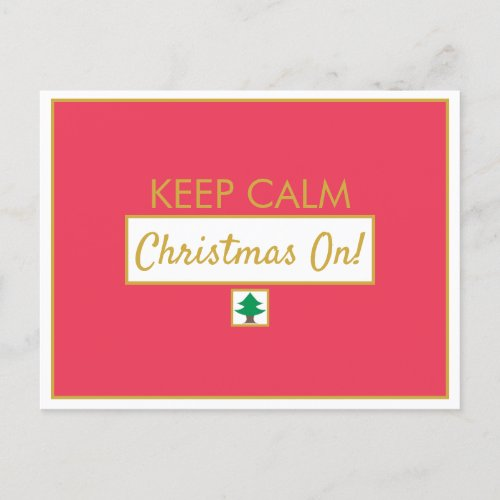 Keep Calm Christmas On Holiday Postcard