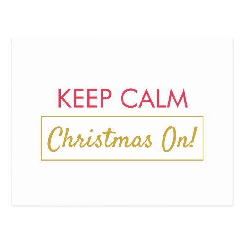 Keep Calm Christmas On Red Lined Holiday Postcard