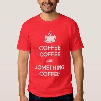 Keep Calm Coffee Dark Shirts