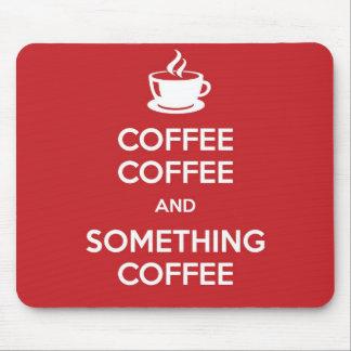 Keep Calm Coffee Mousepad