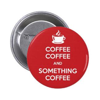 Keep Calm Coffee Pins
