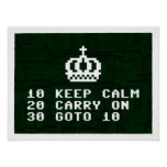 Keep Calm & Computer On Poster