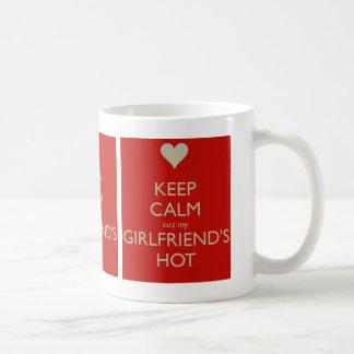 Keep Calm Coz My Girlfriends Hot Classic White Coffee Mug