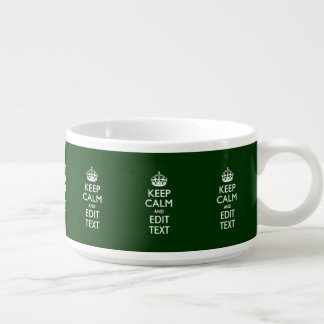 KEEP CALM CROWN on Green Customize This Bowl