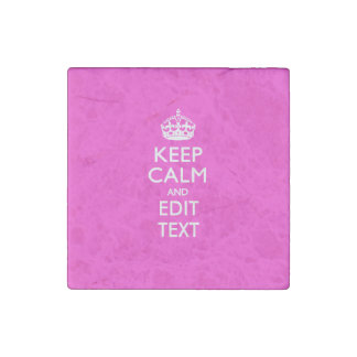 KEEP CALM CROWN on Hot Pink Customize This Stone Magnet