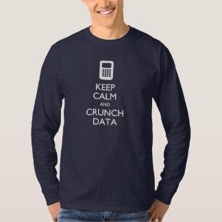Keep Calm Crunch Data Big Data T-shirt