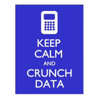 Keep Calm Crunch Data postcard