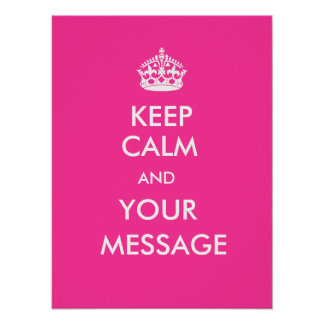 Keep Calm CustomizeABLEs Posters