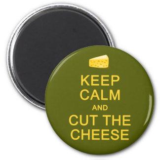 Keep Calm & Cut The Cheese magnet