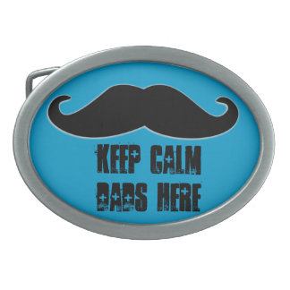 keep Calm Dads Here Oval Belt Buckle